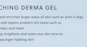 Enriching Derma Gel