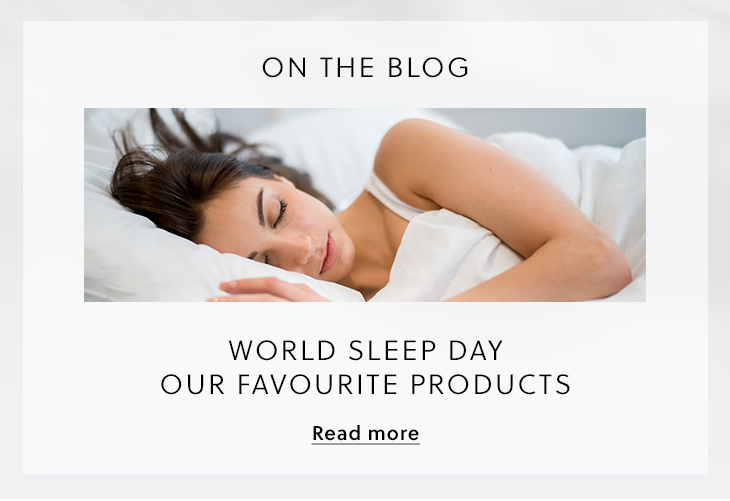 Blog: World Sleep Day  Our Favourite Products