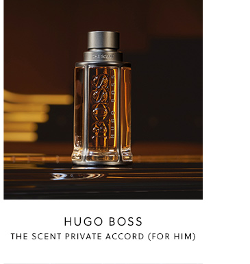 Hugo Boss - The Scent Private Accord For Him