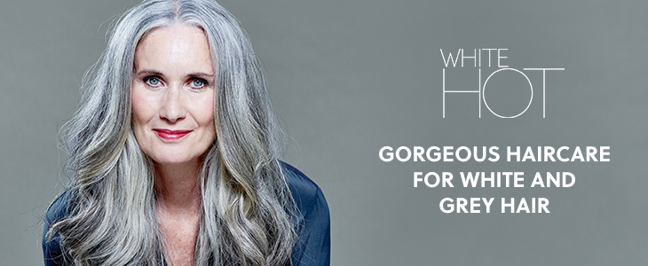 White Hot Gorgeous Haircare for White and Grey Hair