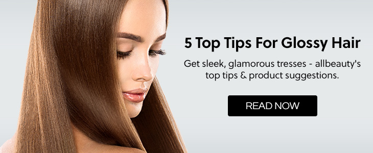 5 Top Tips For Glossy Hair