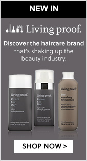 New Brand - Living Proof - Discover the haircare brand that's shaking up the beauty industry