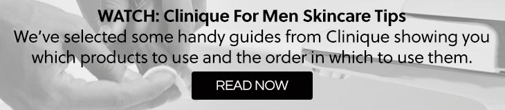 Clinique Mens Skincare Tips