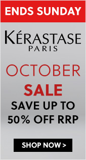 ENDS MIDNIGHT SUNDAY - Kerastase October Sale - Save up to 50% off RRP