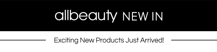 New arrivals at allbeauty
