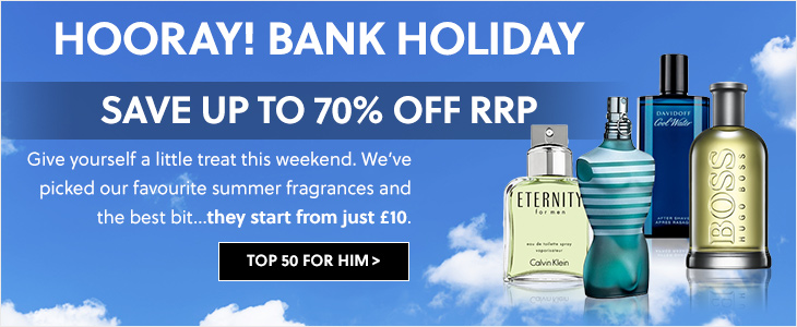 Hooray! Bank Holiday - Save Up To 70% Off RRP On Summer Fragrances For Him