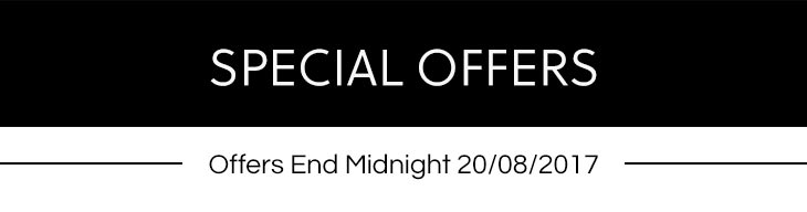 Special Offers ends 20th Aug