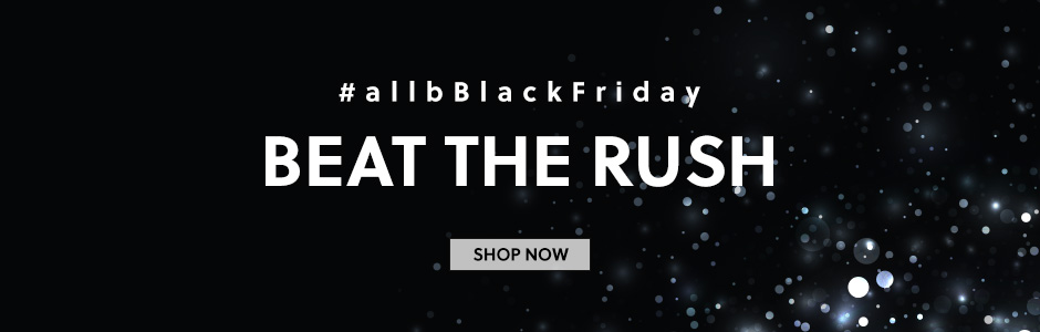 BLACK FRIDAY BEAT THE RUSH