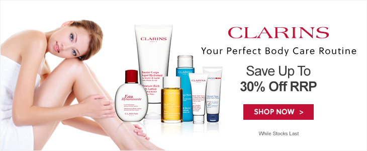 Clarins Bath and Body Up to 30% off RRP